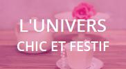 L'Univers Chic & Festif